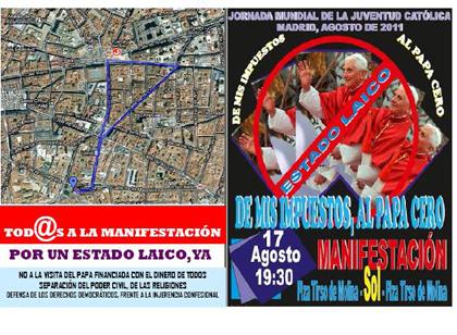 Manifestación 17 de agosto de 2011  'De mis impuestos, al Papa, cero' 'Por un estado laico ya'