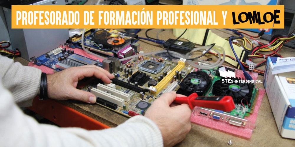 Profesorado de Formación Profesional con experiencia y LOMLOE: a la expectativa de su futuro