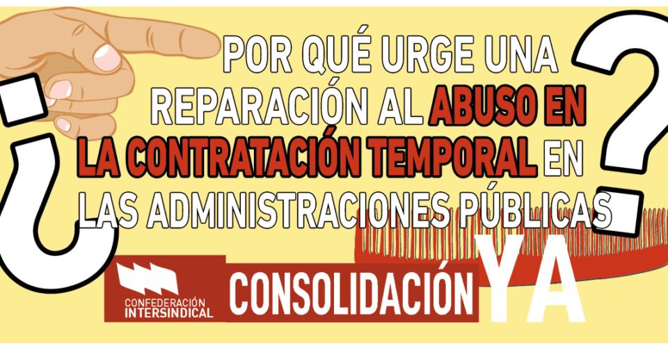 ¿Por qué urge una reparación al abuso en la contratación temporal en las administraciones públicas?